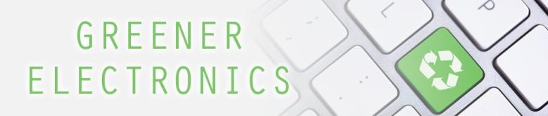 Greener Electronics Web Banner